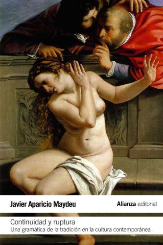 Portada del libro Continuidad y ruptura de Javier Aparicio Maydeu